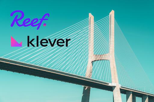Reef Finance faz parceria com Klever para fornecer a primeira ponte de liquidez para detentores de REEF