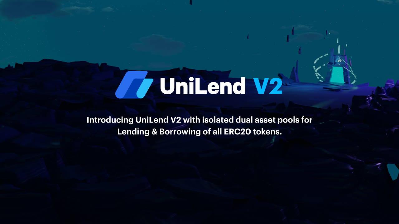 Pour la 1ère fois, tous les jetons ERC20 peuvent être prêtés et empruntés avec la prochaine version 2 d'UniLend